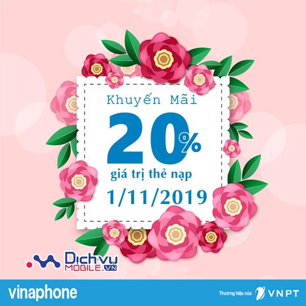 Vinaphone khuyến mãi 20% giá trị thẻ nạp ngày vàng 1/11/2019