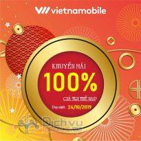 Vietnamobile khuyến mãi 100% thẻ nạp ngày 24/10/2019