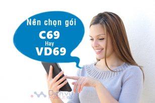 Với 69,000đ nên chọn gói VD69 hay C69 Vinaphone?
