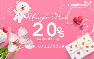 Vinaphone khuyến mãi 20% giá trị thẻ nạp ngày 8/11/2019