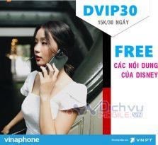 Hướng dẫn đăng ký gói DVIP30 Vinaphone xem các nội dung Disney miễn phí