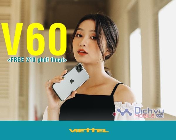Cách đăng ký gói V60 Viettel nhận 210 phút nội mạng mỗi tháng
