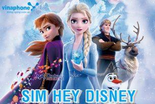 Tận hưởng ưu đãi hấp dẫn với sim Hey Disney mạng Vinaphone