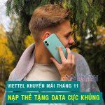 Viettel khuyến mãi nạp thẻ tặng từ 500MB - 3GB tháng 11/2019