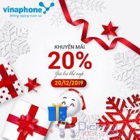 Vinaphone khuyến mãi 20% giá trị thẻ nạp ngày 20/12/2019