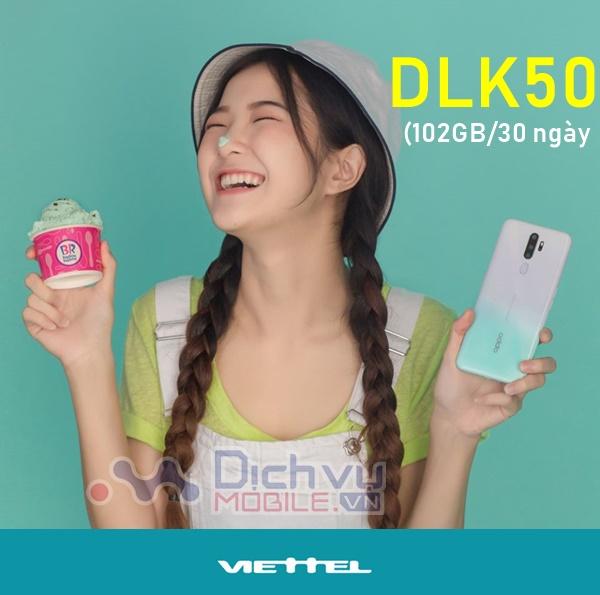 Cách đăng ký gói DLK50 Viettel hưởng trọn 102GB data 4G chỉ 50,000đ