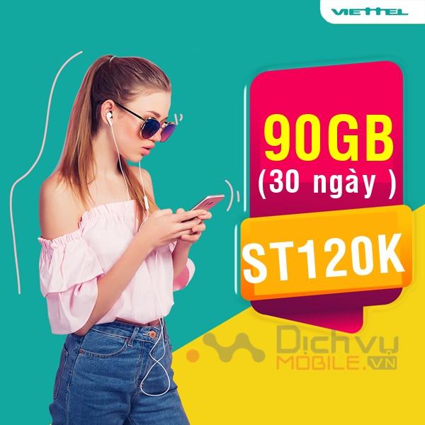 Hướng dẫn đăng ký gói ST120K Viettel chỉ 120K nhận ngay 90GB mỗi tháng