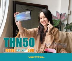 Hướng dẫn đăng ký gói TNH50 Viettel tận hưởng 102GB chỉ 50k