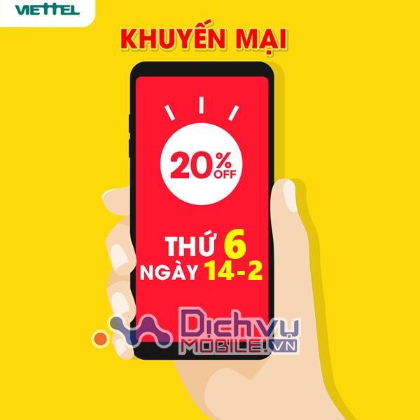 Viettel khuyến mãi 20% giá trị thẻ nạp ngày vàng 14/2/2020