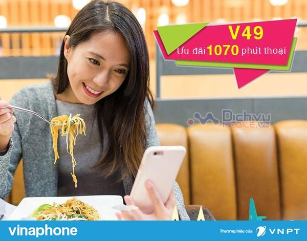 Hướng dẫn đăng ký gói V49 Vinaphone nhận 1070 phút chỉ 49,000đ
