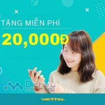 Viettel khuyến mãi tặng 20,000đ miễn phí cho khách hàng từ nay đến 30/4