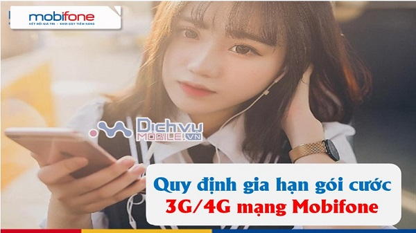 quy dinh gia han goi cuoc 3G-4G Mobifone