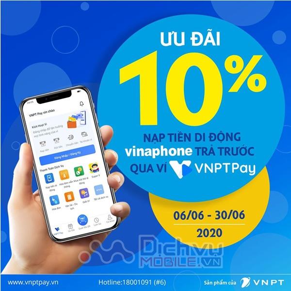 Vinaphone khuyến mãi tặng 10% giá trị thẻ nạp qua VNPT Pay trong tháng 6.2020