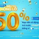 HOT: Vinaphone khuyến mãi 50% thẻ nạp qua VNPT Pay ngày 12/8/2020