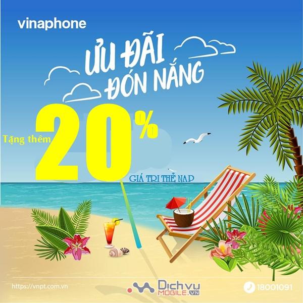 TIN HOT: Vinaphone khuyến mãi tặng 20% giá trị thẻ nạp toàn mạng 12/6/2020