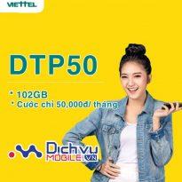Hướng dẫn đăng ký gói cước DTP50 Viettel hốt 102GB chỉ với 50,000đ