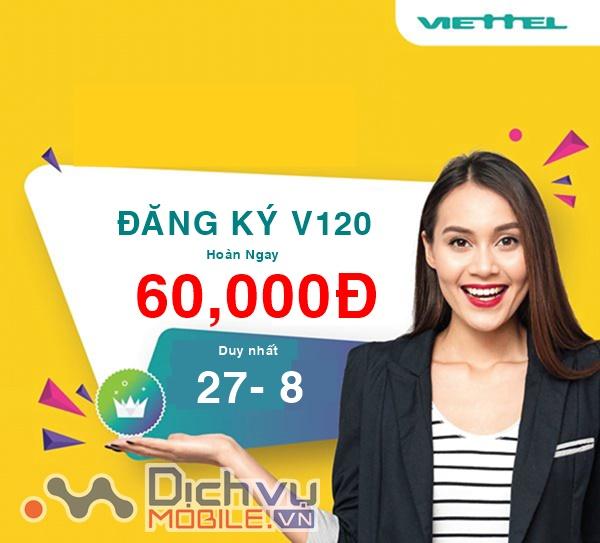 Viettel khuyến mãi tặng 60,000đ khi đăng ký gói V120 trong ngày 28/7