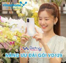 HOT: Vinaphone nâng ưu đãi gói VD129 giá không thay đổi