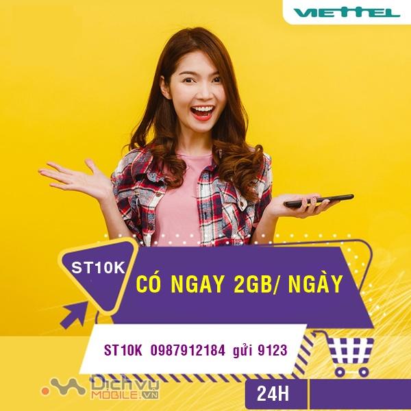 Hướng dẫn đăng ký gói ST10K Viettel nhận 2GB/ ngày chỉ 10,000đ
