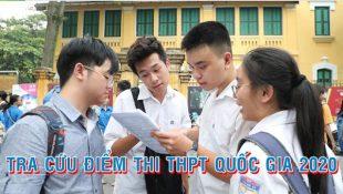 Hướng dẫn tra cứu điểm thi THPT Quốc gia 2020 nhanh nhất với 2 cách