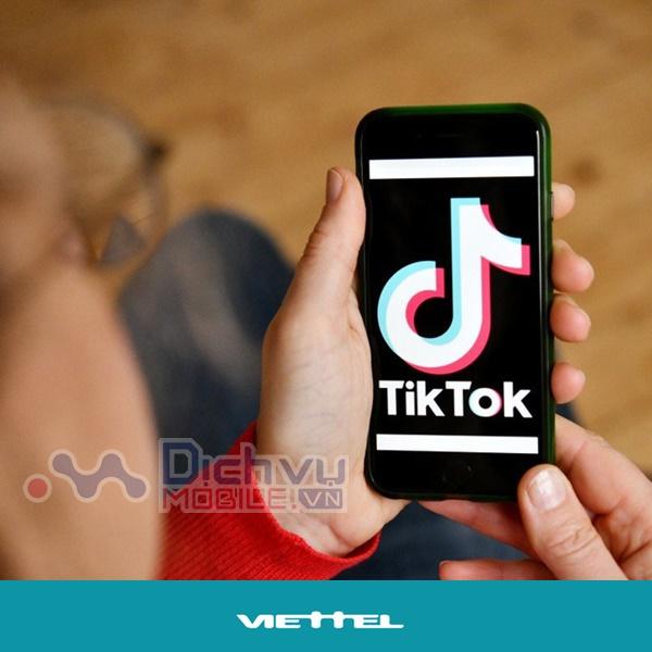 Hướng dẫn đăng ký gói 4G Tiktok Viettel tha hồ lướt web nhận thêm data khủng