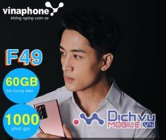 Cách đăng ký gói F49 Vinaphone nhận 60GB và 1000 phút thoại chỉ 49,000đ