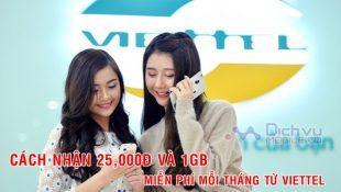 Cách nhận 25,000đ hoặc 1GB miễn phí mỗi tháng từ Viettel
