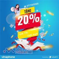Vinaphone khuyến mãi 20% thẻ nạp ngày 27/10/2020 cục bộ