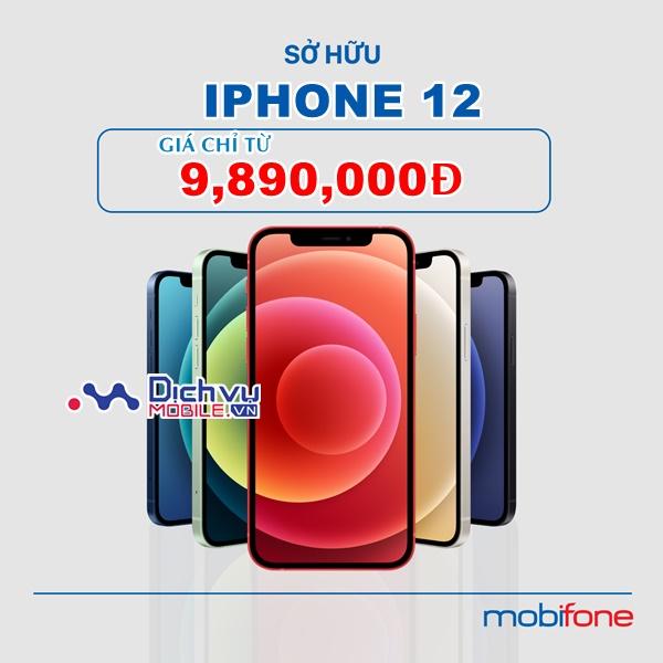 HOT: Mua điện thoại iPhone 12 tại Mobifone chỉ từ 9,890,000đ