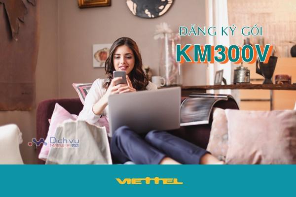 Hướng dẫn đăng ký gói KM300V mạng Viettel nhận ưu đãi thoại khủng