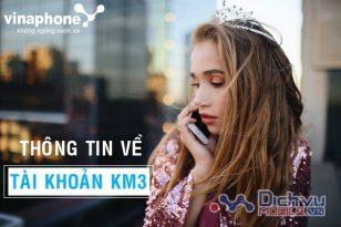 """Thông tin chi tiết về tài khoản KM3 Vinaphone tài khoản """"quen mặt"""" với tín đồ di động"""