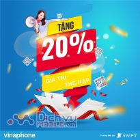 Vinaphone khuyến mãi 20% thẻ nạp ngày 10/11/2020 cục bộ