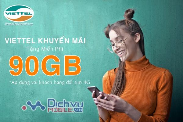 Viettel khuyến mãi tặng đến 90GB khi khách hàng đổi máy 4G