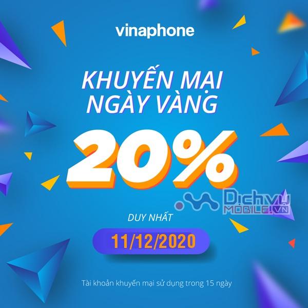 Vinaphone khuyến mãi tặng 20% giá trị thẻ nạp ngày 11/12/2020
