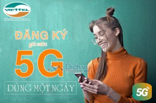 Hướng dẫn đăng ký gói 5G Viettel dùng 1 ngày ưu đãi đến 5GB data