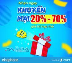 Vinaphone khuyến mãi 20% - 70% giá trị thẻ nạp ngày 15/12/2020