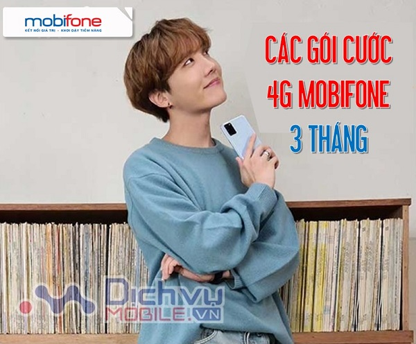 DANH SACH CAC GOI CUOC 4G MOBIFONE 3 THANG