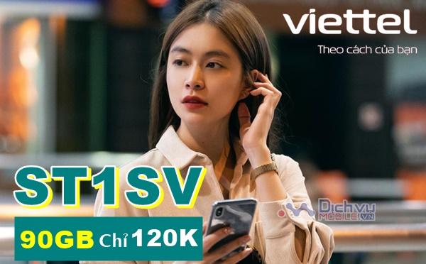 Đăng ký gói ST1SV Viettel chỉ 120K nhận 90GB
