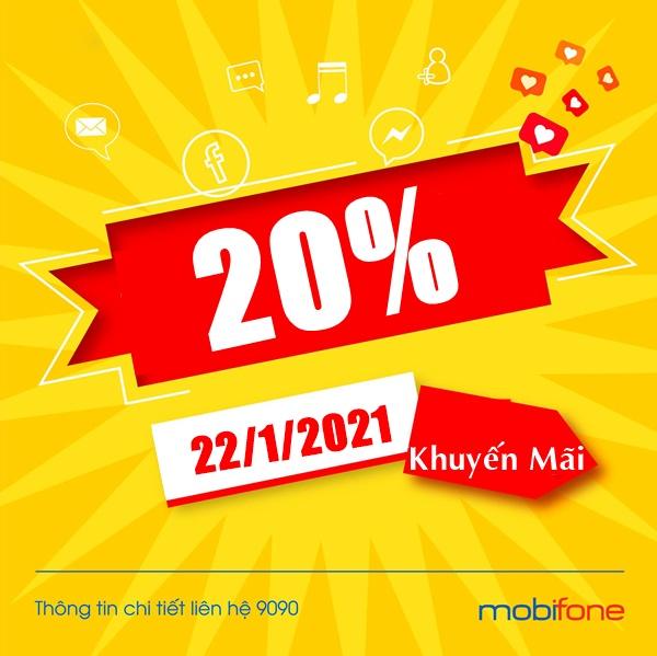 Mobifone khuyến mãi 20% thẻ nạp duy nhất ngày 22/1/2021