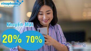 Vinaphone khuyến mãi 20% đến 70% giá trị thẻ nạp duy nhất 15/1/2021