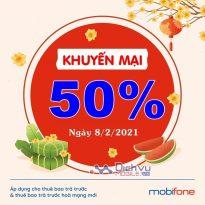 Mobifone khuyến mãi tặng 50% giá trị thẻ nạp duy nhất ngày 8/2/2021