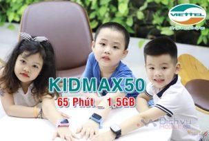 Hướng dẫn đăng ký gói KIDMAX50 Viettel nhận 65 phút, 1.5GB lưu lượng chỉ 50k/ tháng
