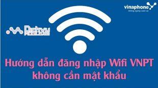 dang nhap wifi vnpt khong can mat khau