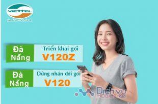 HOT: Viettel chính thức mở gói V120Z tại Đà Nẵng dừng nhân đôi data gói V120