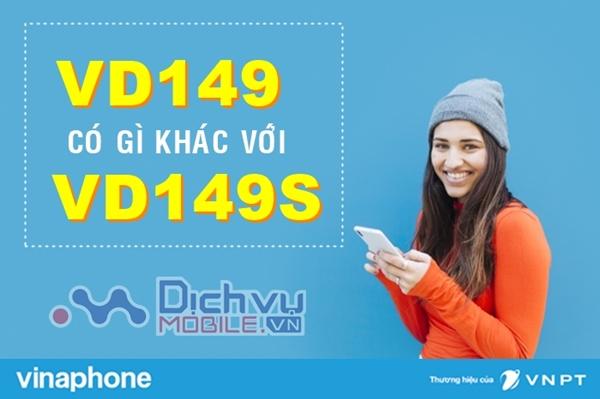 Gói cước VD149 và gói VD149S Vinaphone có gì khác biệt?