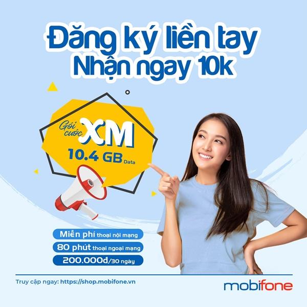 Đăng ký gói XM Mobifone nhận 10,4GB, miễn phí 100% cước nội mạng