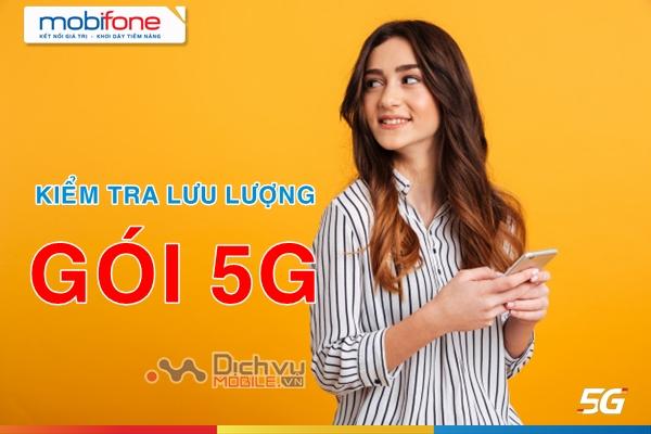 Hướng dẫn kiểm tra lưu lượng gói 5G Mobifone chuẩn nhất
