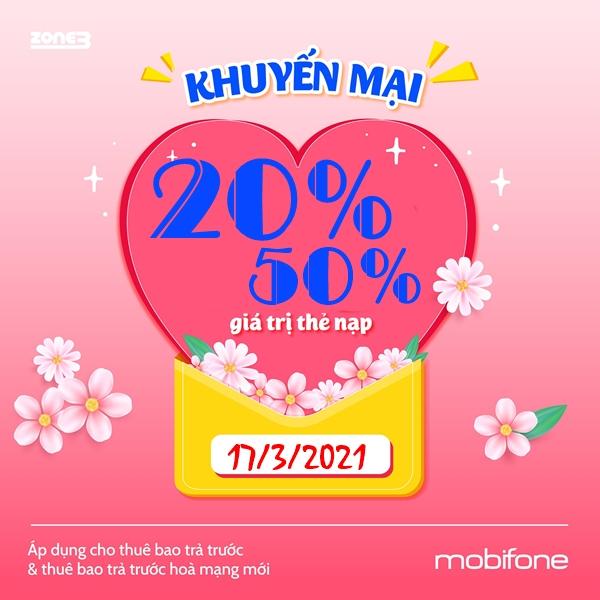 MobiFone khuyến mãi 20% - 50% thẻ nạp duy nhất 17/3/2021