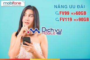 Siêu Hot: Mobifone tăng dung lượng gói FV99 và FV119 lên 60GB và 90GB