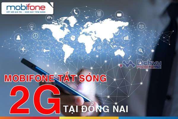 Thông Báo: Mobifone chính thức cắt sóng 2G ở Đồng NaiThông Báo: Mobifone chính thức cắt sóng 2G ở Đồng Nai